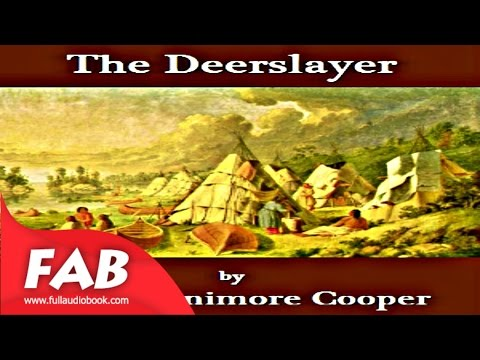 The Deerslayer Part 2/2 Full Audiobook by James Fenimore COOPER by Action & Adventure