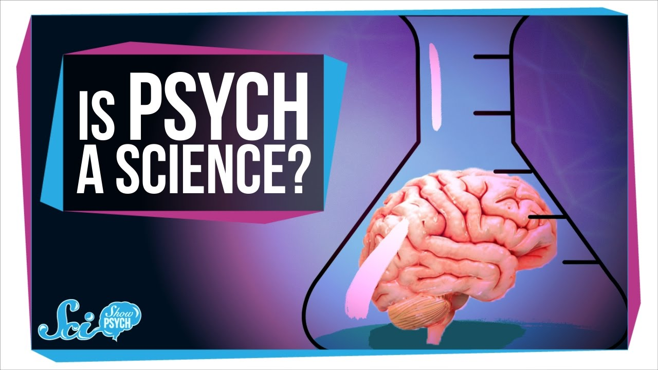 Is Psychology A Science Youtube