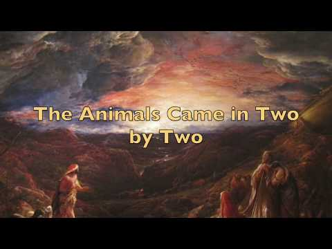 The Animals Came in Two by Two.
