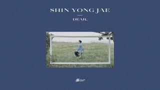신용재 SHIN YONG JAE - 'Dear' Full Album 전곡듣기 (official Audio)