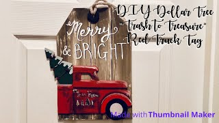 DIY Dollar Tree Trash to Treasure Red Truck Tag