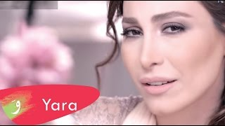 Смотреть клип Yara - Weddi Bi Khabar