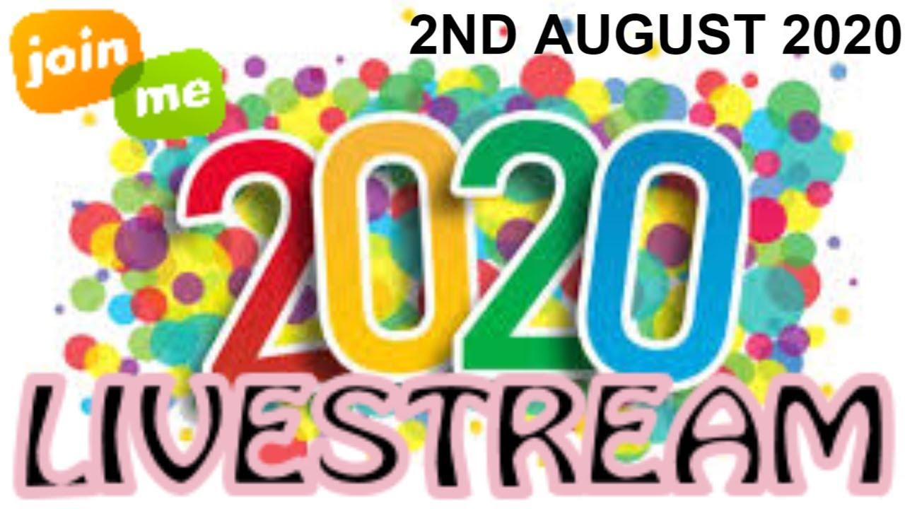 Sunday Live Stream - 2nd August 2020