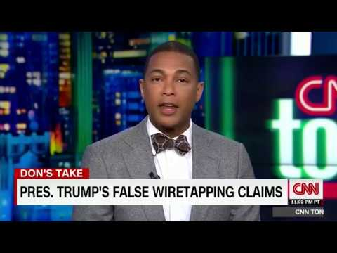 Don Lemon of CNN Calls Susan Rice Unmasking Story A ...