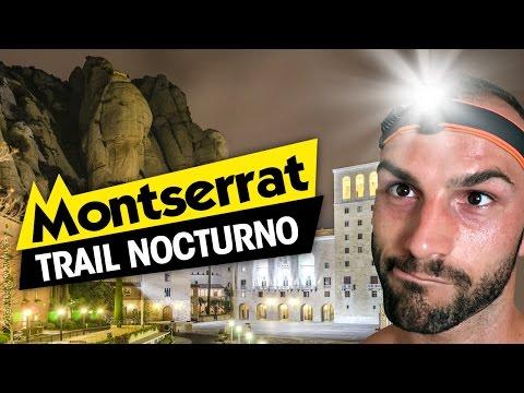 Trail nocturno en Montserrat (BARCELONA)