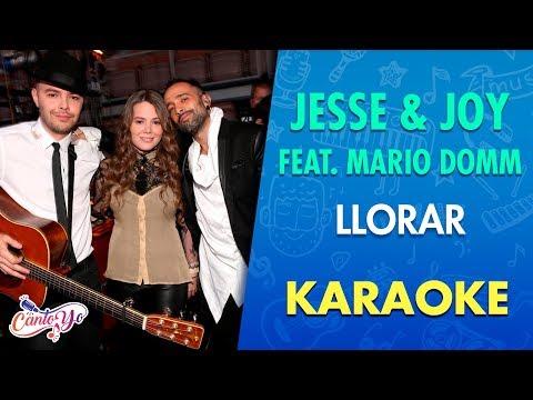 Jesse & Joy – Llorar feat Mario Domm (Karaoke) | CantoYo