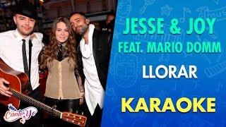 Jesse & Joy - Llorar feat Mario Domm (Karaoke) | CantoYo