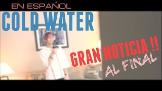 Cold Water - Major Lazer ft. Justin Bieber (En Español) Cover by Felix Gabriel