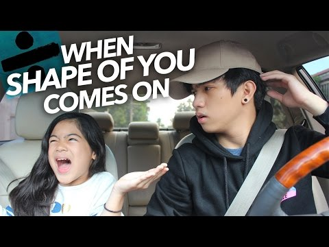 "Thumbnail: When ""Shape Of You"" By Ed Sheeran Comes On 