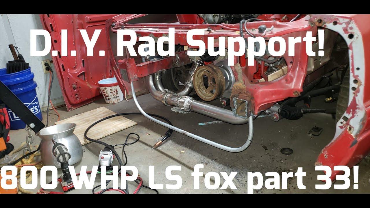 custom tubular radiator support! 800 WHP Turbo LS Foxbody Mustang part 33!