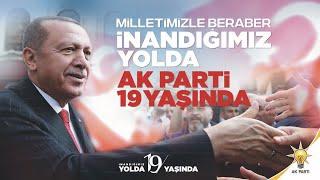 İnandığın Yolda Yürü - AK Parti 19. Yıl Marşı