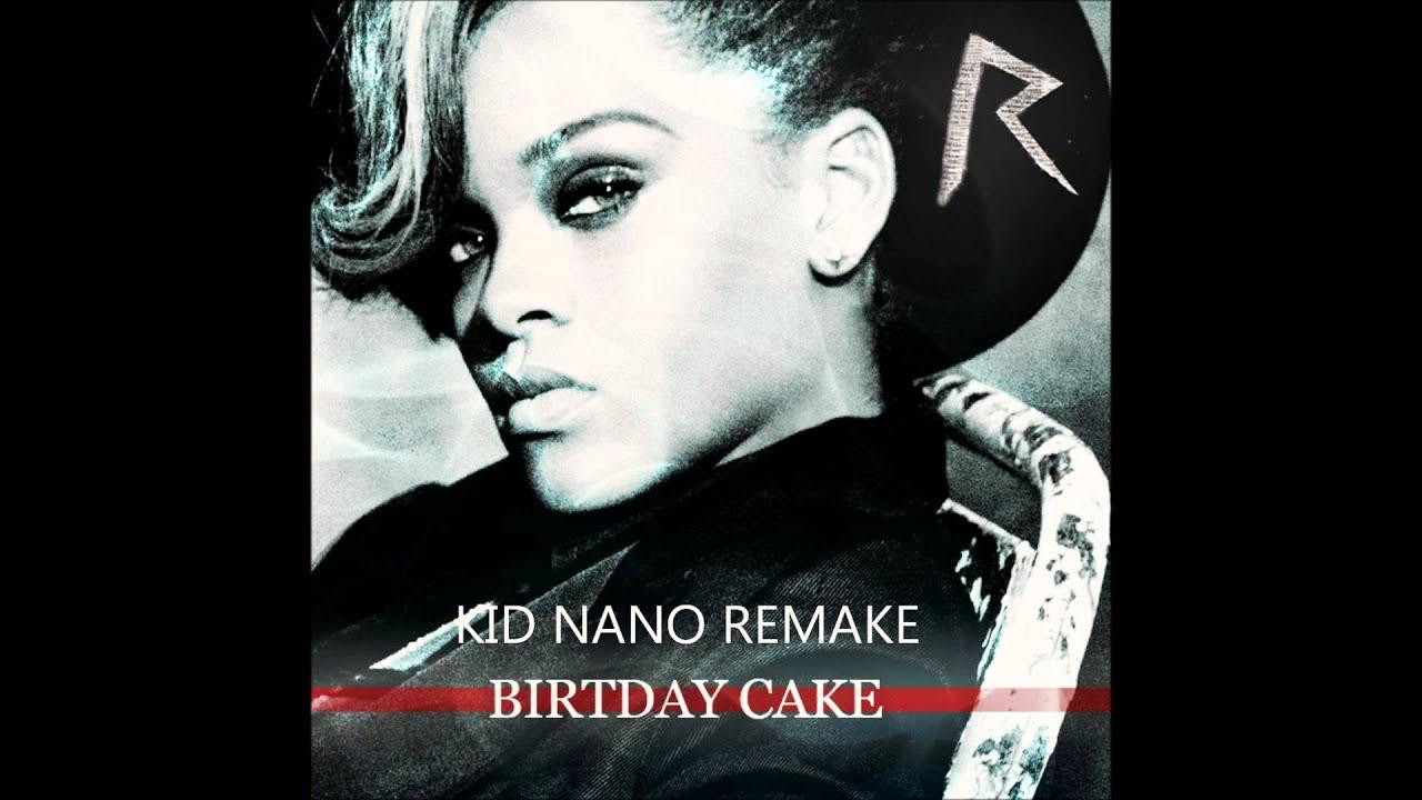 Rihanna Birthday Cake Instrumental Youtube