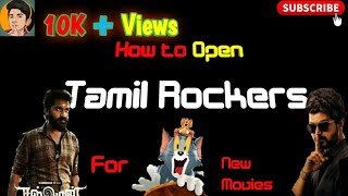 How to open Tamilrockers in Tamil | Latest movie download | Best 3 websites | Tamil blasters |