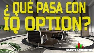 ►¿ QUE PASA CON IQ OPTION? ◄ TRADING