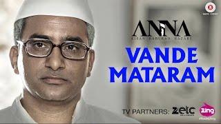 Vande Mataram - Anna | Shashank Udapurkar, Tanishaa Mukherji & Govind Namdeo | Prithvi Gandharv