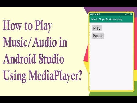 how-to-play-audio/music-in-android-studio-using-mediaplayer-|-android-app-development-video-#-23