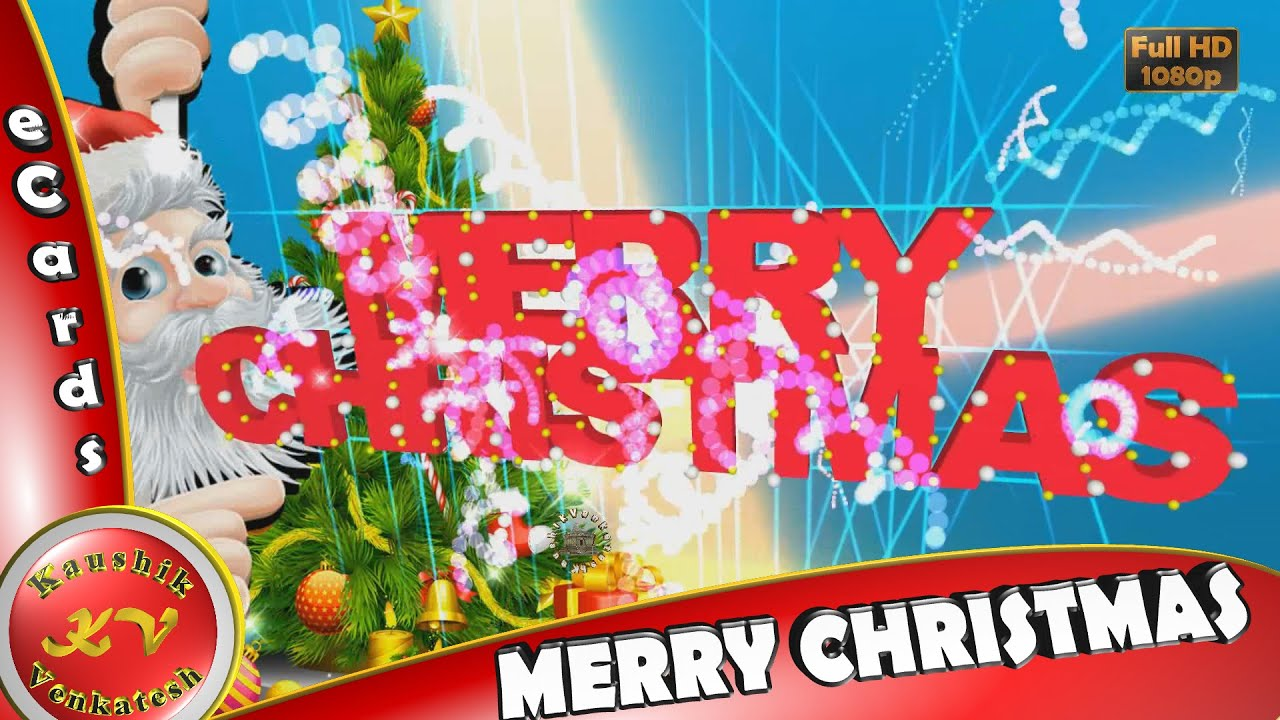 merry christmas and happy new year wishes whatsapp video download greetings animation message ecards youtube