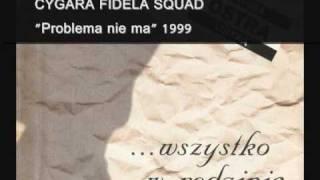 Cygara Fidela Squad - Problema nie ma