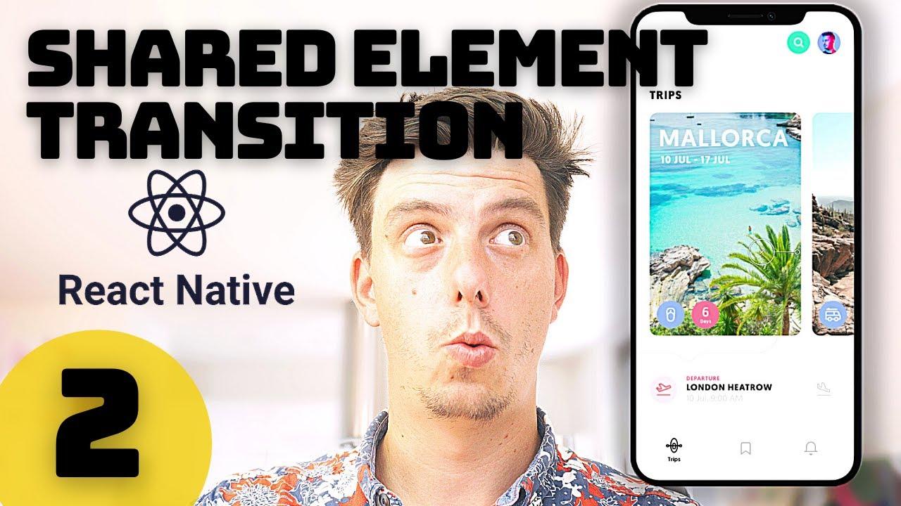 React Native Shared Element Transition React Navigation V5 - Episode 2