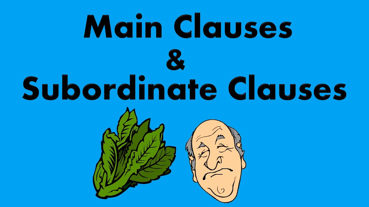 small resolution of MAIN CLAUSES AND SUBORDINATE CLAUSES   Independent Clauses and Dependent  Clauses   Clauses Quiz - YouTube