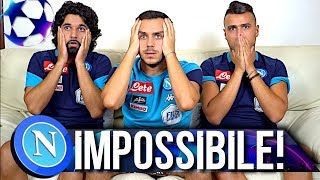 GIRONE IMPOSSIBILE... REACTION TIFOSI NAPOLETANI CHAMPIONS LEAGUE