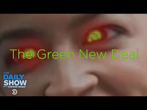 The Green New Deal   The Daily Show