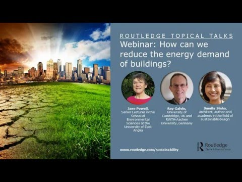 How can we reduce the energy demands of buildings? 3 experts discuss this important question