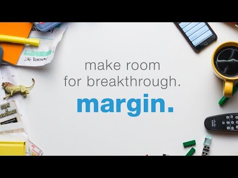 The Importance of Margin