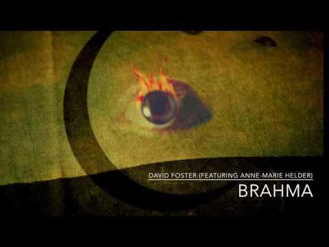 David Foster (Featuring Anne-Marie Helder) - Brahma