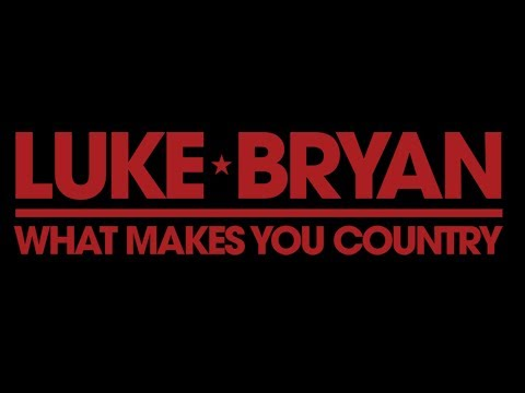 Luke Bryan - What Makes You Country (Lyrics) Mp3