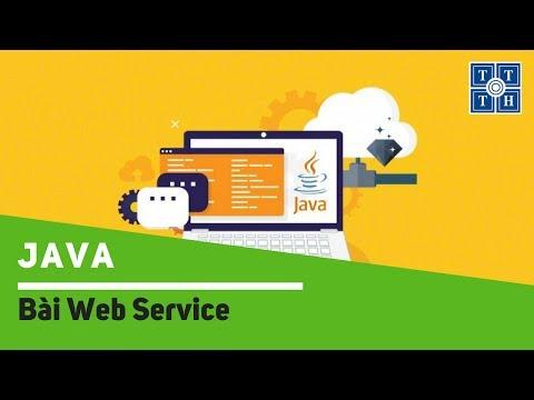 [Java] - Bài Web Service | Học lập trình