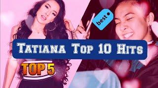 best-of-tatiana-manaois-mashup-mix-2019