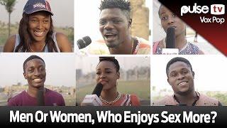 Men or Women, Who Enjoys Sex More? - Pulse TV VOX POP