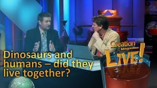 Dinosaurs and humans -- did they live together? -- Creation Magazine LIVE! (2-09) by CMIcreationstation