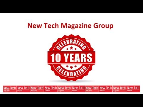 New-Tech Magazine Group celebrating 10 years of New-Tech Events