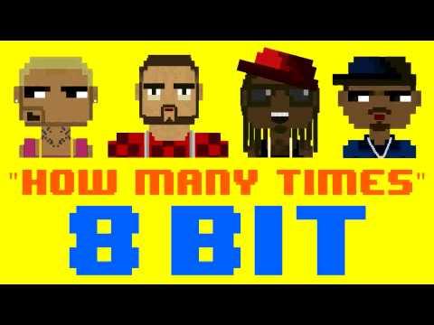 How Many Times (8 Bit Cover Version) [Tribute to DJ Khaled ft. Chris Brown, Lil Wayne & Big Sean]