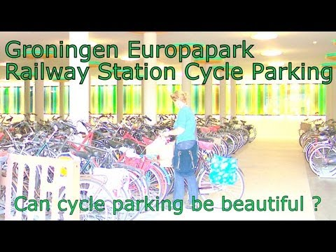Groningen Europapark Railway Station cycle-parking. Can bicycle parking be beautiful ?
