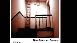 Beanfame vs. Touane - Bare duty remix