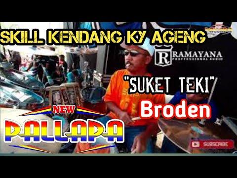 New PALLAPA Live Sukorejo Pasuruan - SUKET TEKI - BRODEN (Cover kendang Ky Ageng)