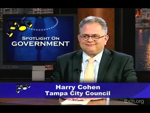 Spotlight on Government: Harry Cohen, Tampa City Council