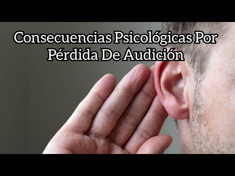 Las Consecuencias Psicológicas Por Pérdida De Audición #Psicologia