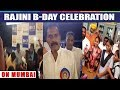 Rajini B-DAY Celebration On Mumbai | Prime Cinema