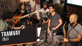 Tramvay - Zilli (B!P Akustik)