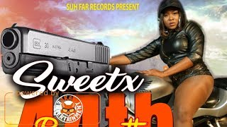 Sweetx - 44th Bertha [Modern Warfare Riddim] April 2018