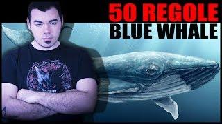 Le 50 REGOLE della BLUE WHALE CHALLENGE 💊 REACTION