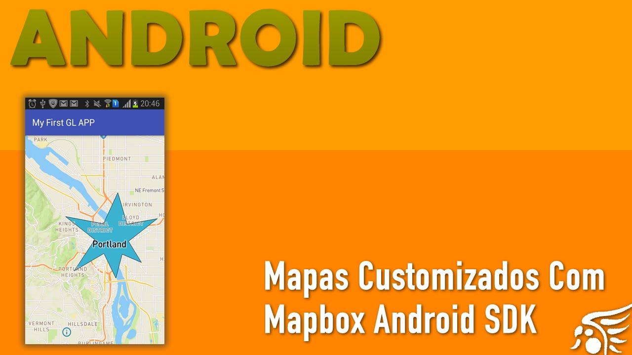 Iniciando com Mapbox Android SDK - Parte 1