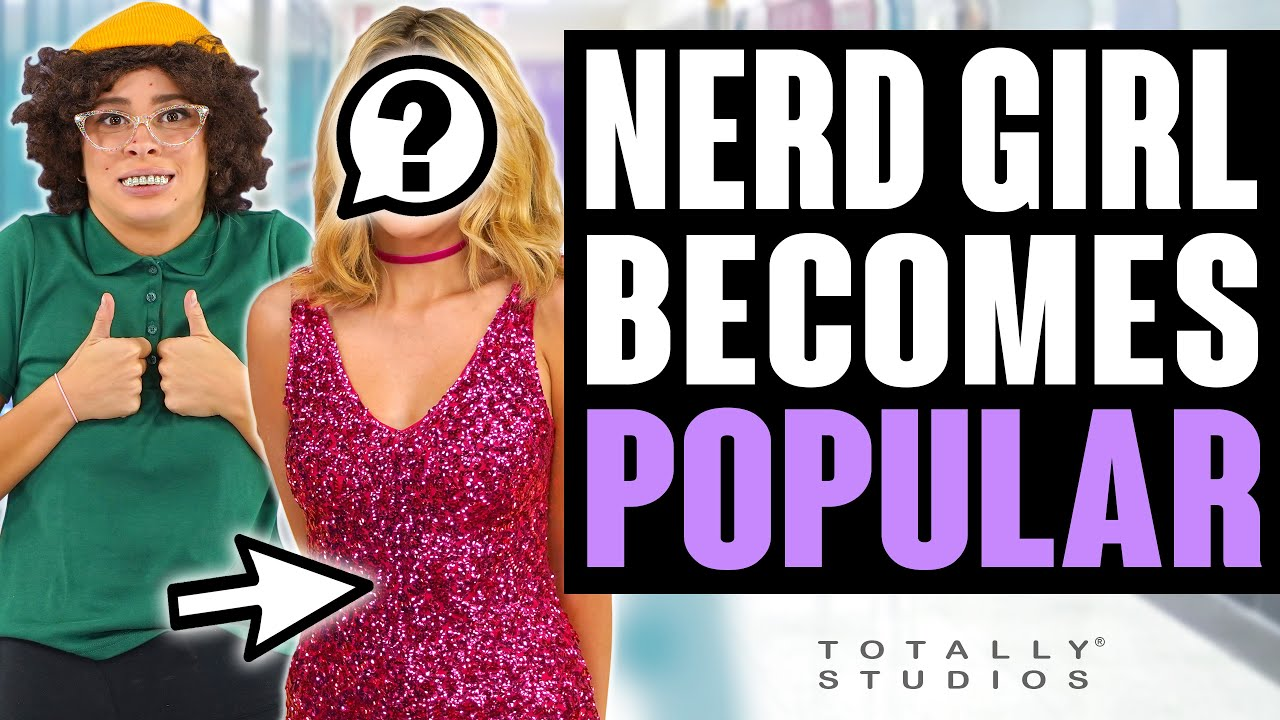 Download NERD TO POPULAR. How to Become Popular in School with a Surprise Ending. Totally Studios.