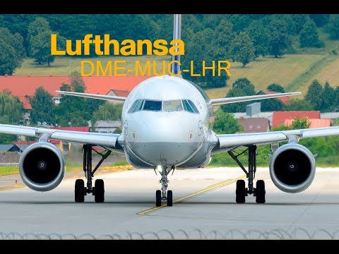 Trip Report / [ECONOMY] Lufthansa / Airbus a319 / Moscow (DME) - Munich - London (LHR)