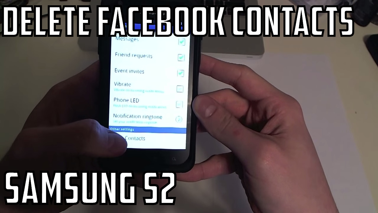 Delete or remove facebook contacts from phone samsung galaxy s 2 delete or remove facebook contacts from phone samsung galaxy s 2 ccuart Choice Image