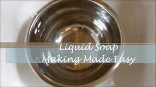 Liquid Soap Making Made Easy for Beginners